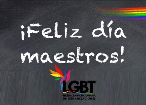 Feliz del Maestro Federación ecuatoriana de Organizaciones LGBTI.png